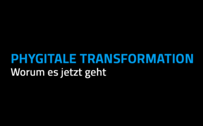 Phygital transformation – a term conquers the business world